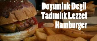 Doyumluk-Degil-Tadimlik-Lezzet-Hamburger