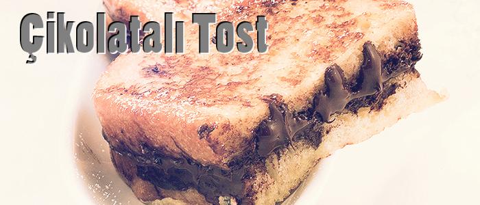 cikolatali-tost-nedir