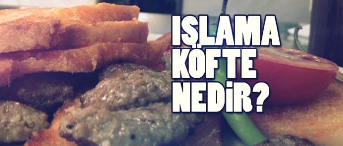 islama-kofte-nedir